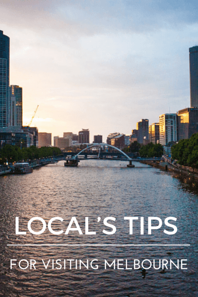 Local's tips for visiting Melbourne - learn to stay, play and eat like a local in Melbourne.