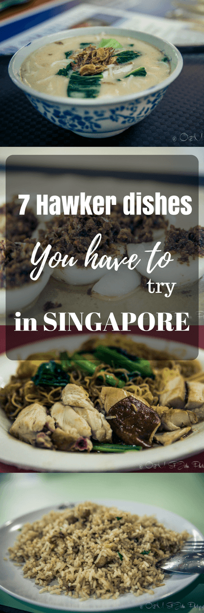 7 Hawker Dishes You Have to Try in Singapore