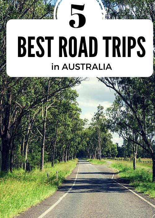 5 BEST ROAD TRIPS in Australia
