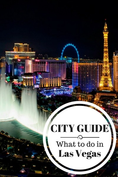 city guide what to do in Las Vegas
