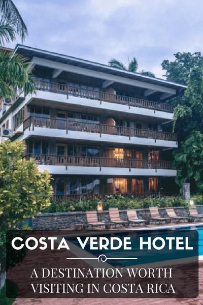 Hotel Costa Verde Costa Rica: Costa Verde Hotel - a Destination Worth Visiting in Costa Rica
