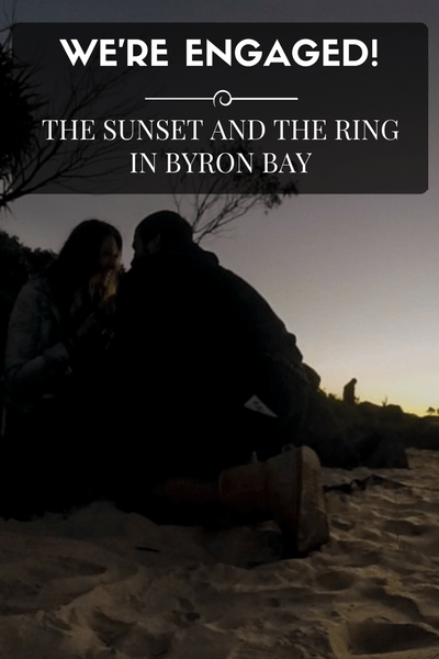We're Engaged! The Sunset and the Ring in Byron Bay