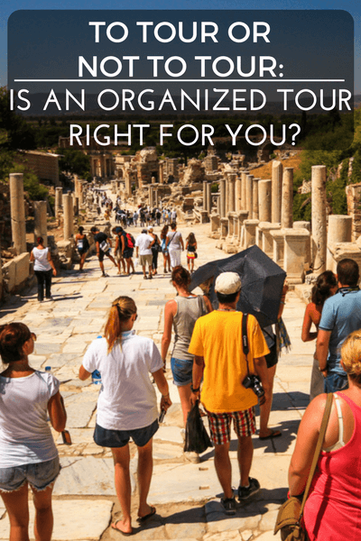 The pros and cons of organized tour travel to help you answer the question: is an organized tour right for you?