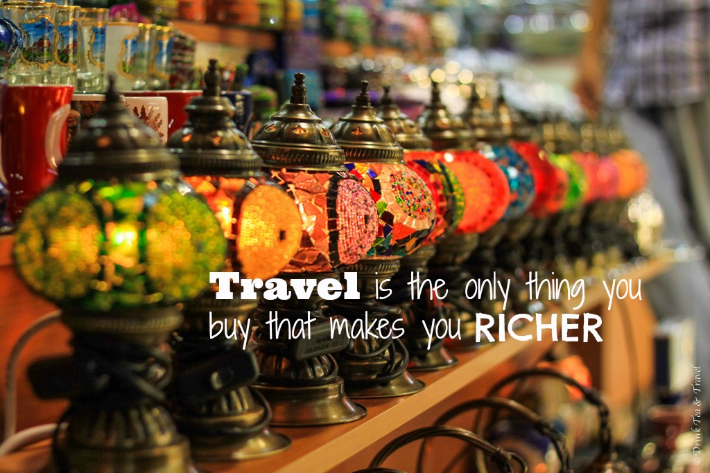 Money saving tips: Inspirational Travel Quotes: Travel is the only thing you buy that makes you richer